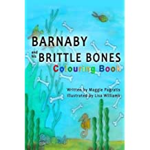Barnaby and His Brittle Bones Colouring Book