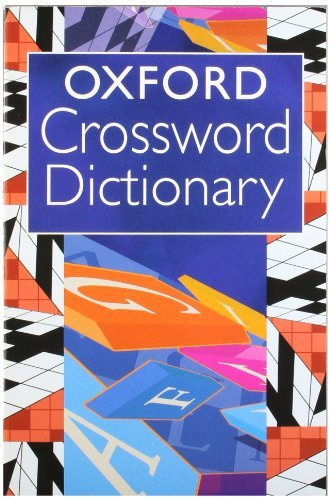 Oxford Crossword Dictionary by Catherine Soanes (2006-03-09)