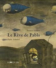 Le Rêve de Pablo par Antonio Ventura