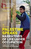 img - for Palestine Speaks: Narratives of Life Under Occupation (Voice of Witness) book / textbook / text book
