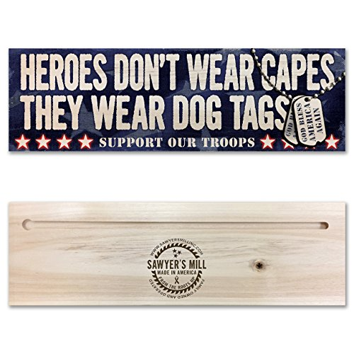 Heroes Don't Wear Capes, They Wear Dog Tags - God Bless America Again - Handmade Wood Block Sign Support Our Troops!