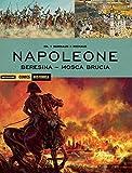 Napoleone. Beresina-Mosca brucia: 67
