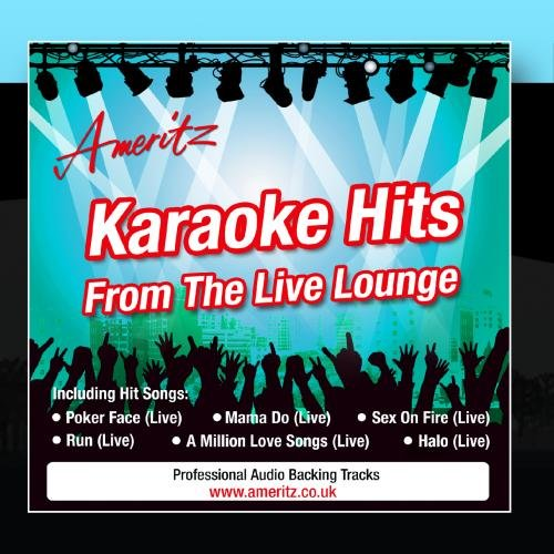 Karaoke Hits From The Live Lounge by 2010 Ameritz Music Limited