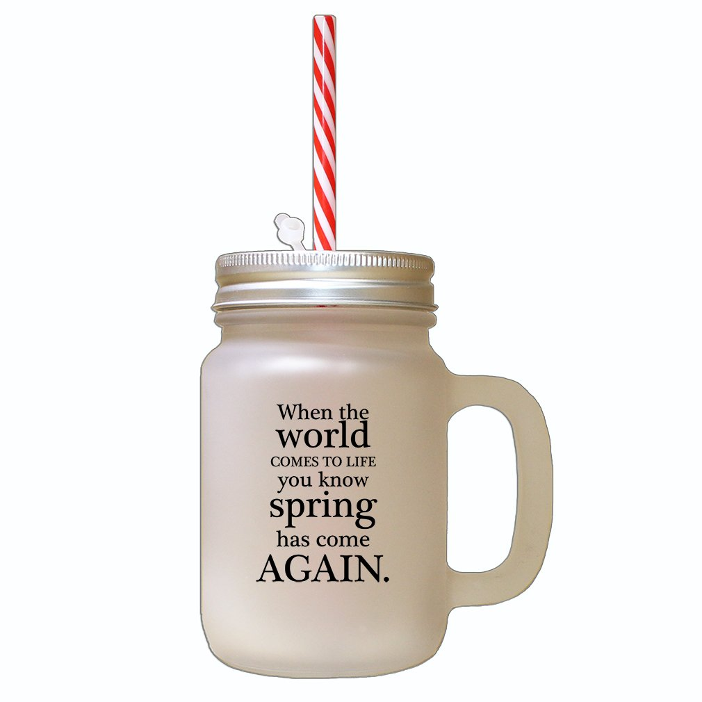 Style In Print ''When The World Comes To Life You Know Spà'' Funny Relax Frosted Glass Mason Jar/Straw