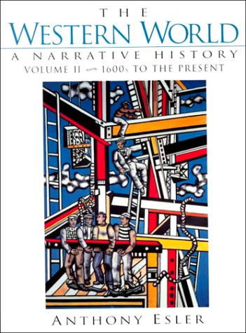 The Western World: A Narrative History, Volume II: 1600s to the Present (2nd Edition)