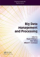 Big Data Management and Processing Front Cover