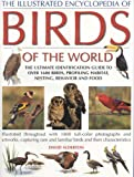 The Illustrated Encyclopedia of Birds of the World, David Alderton, 0754814998