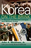 Korea on the Brink, John A. Wickham, 1574882902