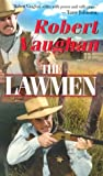 The Lawmen, Robert Vaughan, 0786015764
