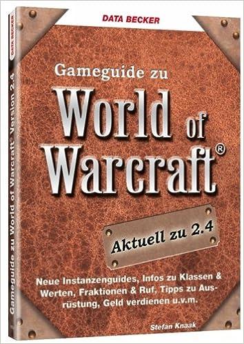 Data Beckers Gameguide Zu World Of Warcraft 2 4 Amazon De Stefan