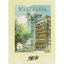 Michael Kluckner's Vancouver