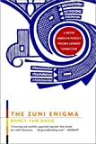The Zuni Enigma, Nancy Yaw Davis, 0393322300
