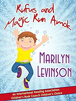 Rufus and Magic Run Amok by [Levinson, Marilyn]