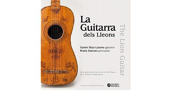 La Guitarra dels Lleons de Xavier Díaz-Latorre & Pedro Estevan en ...