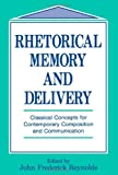 Rhetorical Memory and Delivery, , 080581292X