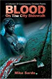 Blood on the City Sidewalk, Michael Sardo, 0595787002