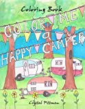 Color Me a Happy Camper: Coloring Book