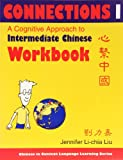 Connections : A Cognitive Approach to Intermediate Chinese, Liu, Jennifer Li-Chia, 0253216648