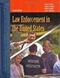 Law Enforcement in the United States, Second Edition (Criminal Justice Illuminated), James A. Conser, Gregory D. Russell, Rebecca Paynich, Terry E. Gingerich, 0763783528