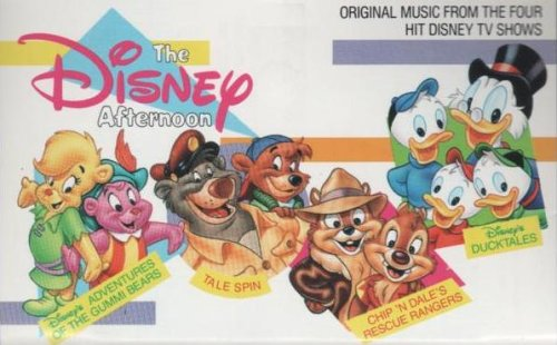 The Disney Afternoon: Original Music From the Four Hit Disney TV Shows