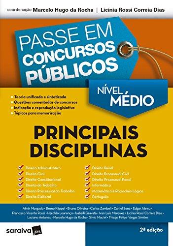 Passe em Concurso Públicos. Principais Disciplinas - Nível Médio