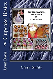 Cupcake Basics: Class Guide