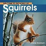 Squirrels, Diane Swanson, 1552852598