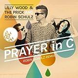 Prayer In C (Robin Schulz Remix) [CD-Single]