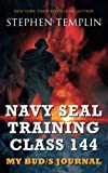 img - for Navy SEAL Training Class 144: My BUD/S Journal book / textbook / text book