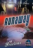 Runaway, Juwell and Precious, 0972932569