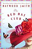 The Red Hat Club, Haywood Smith, 0312316933