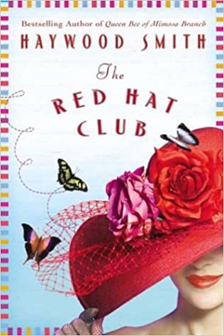 948dfaeb4bf0b The Red Hat Club  Haywood Smith  9780312316938  Amazon.com  Books