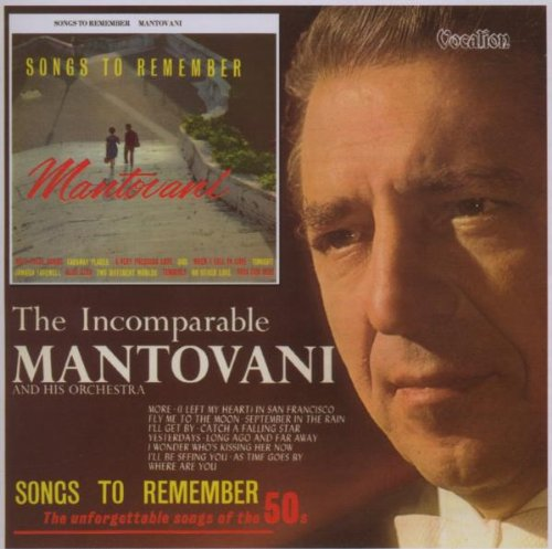 Free Songs to Remember: Incomparable Mantovani