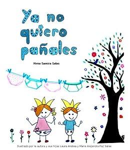 YA NO QUIERO PAÑALES (Spanish Edition) by [Fernández, Mirna Samira Salas]