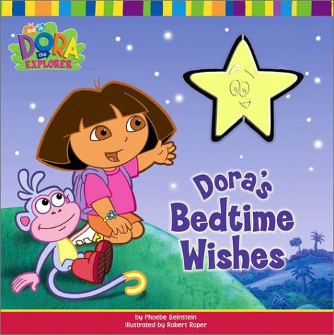 Dora's Bedtime Wishes (Dora the - Dora Bedtime
