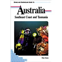 Diving and Snorkelling Guide to Australia: Southeast Coast and Tasmania (Pisces Diving & Snorkeling Guides)