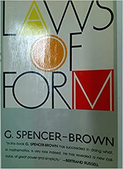 Laws of Form: G. Spencer-Brown: 9780525475446: Amazon.com: Books