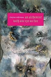 An Alchemist With One Eye On Fire