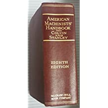 American Machinists Handbook and Dictionary of Shop Terms