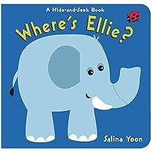 Where's Ellie?: A Hide-and-Seek Book