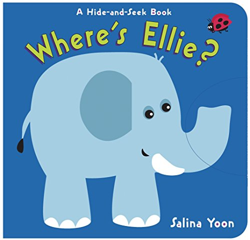 - Where's Ellie?: A Hide-and-Seek Book