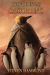 Crosscurrents: The Rise of the Penguins Saga