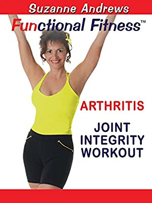 Functional Fitness: Arthritis Joint Integrity Workout with Suzanne Andrews