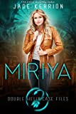 img - for Miriya (Double Helix Case Files Book 1) book / textbook / text book