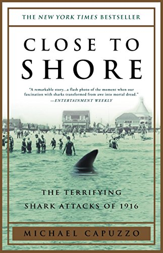 Close to Shore: The Terrifying Shark Attacks of ()