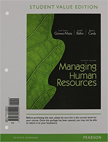Managing Human Resources Student Value Edition Plus 2014