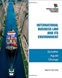 img - for By Richard Schaffer International Business Law and Its Environment (9th Ninth Edition) [Hardcover] book / textbook / text book