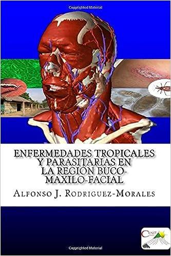 Book Enfermedades Tropicales y Parasitarias en la Región Buco-Maxilo-Facial