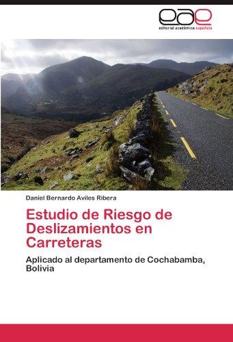 Descargar Libro Estudio De Riesgo De Deslizamientos En Carreteras Daniel Bernardo Aviles Ribera