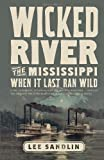 Wicked River, Lee Sandlin, 0307473570